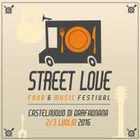 Street Love Food & Music Festival (2-3 luglio 2016)
